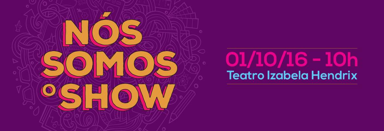 Nós-Somos-o-Show-2016---Banner.png