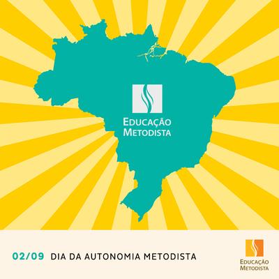 02 de setembro - 86 anos da Autonomia da Igreja Metodista no Brasil