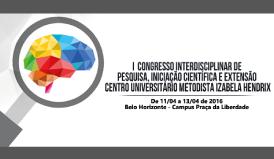 I Congresso Interdisciplinar de Pesquisa, Iniciação Científica e Extensão Centro Universitário Metodista Izabela Hendrix
