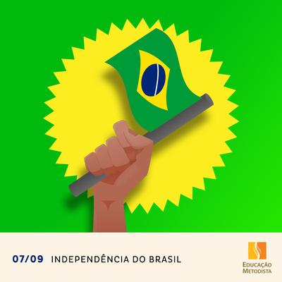Independência do Brasil: uma releitura da história